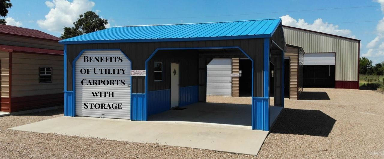 Key Benefits of Utility Carports with Storage – Metal Buildings & Structures