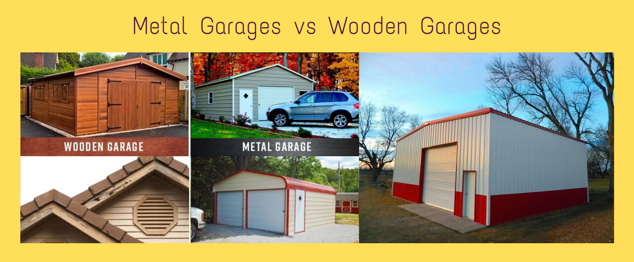 Why Metal Garages are Favorable Over Wooden Garages